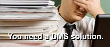 You need a DMS solution